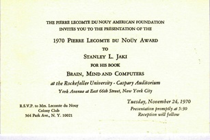 In 1970 Stanly Jaki received the Lecomte du Nouy prize. Here is the invitation to the event.