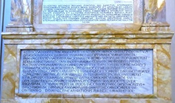In the Cathedral of St John Lateran, the tombstone of Pope Silvester II (999-1003), who was also a scientist, as noted in Costantino Sigismondi's presentation at the Conference.